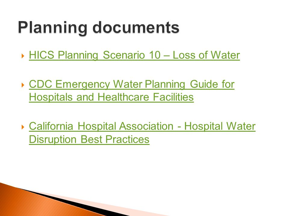 Planning documents HICS Planning Scenario 10 – Loss of Water
