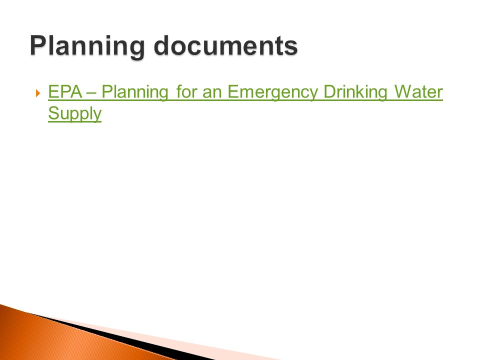 Planning documents EPA – Planning for an Emergency Drinking Water Supply