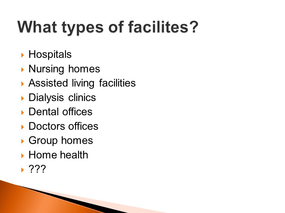 What types of facilites