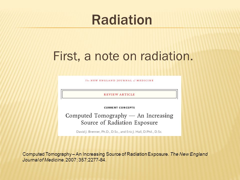 First, a note on radiation.