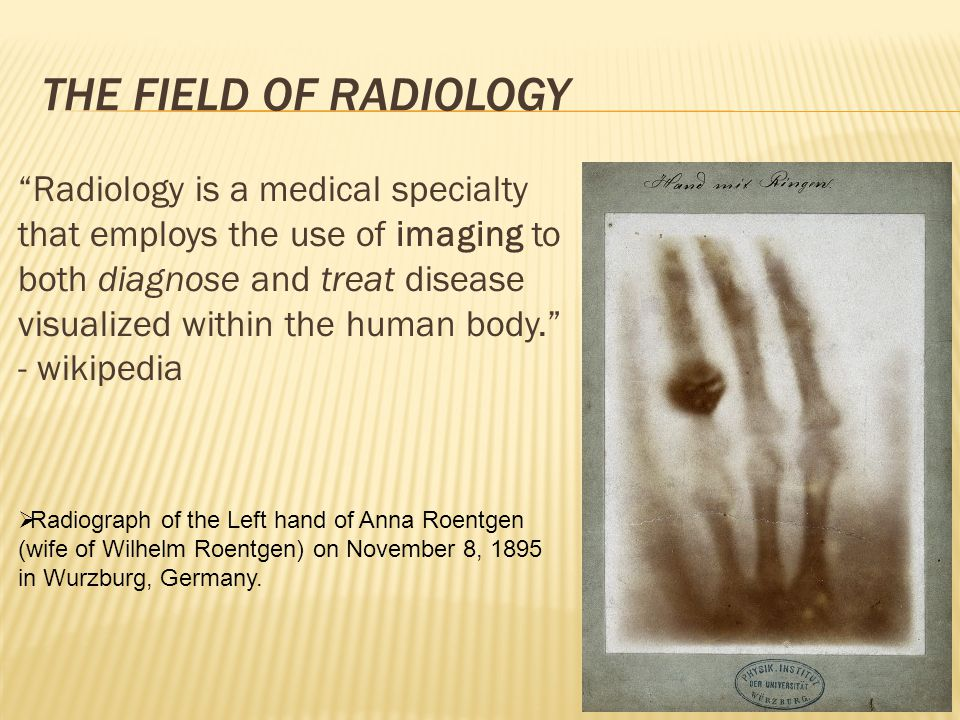 The field of radiology