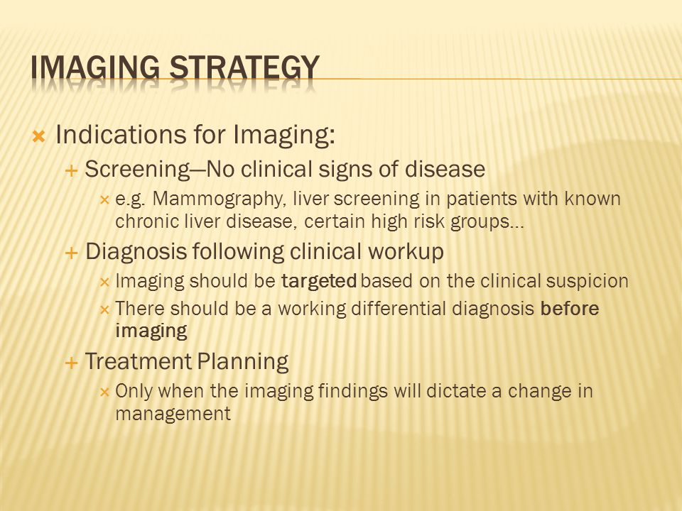 Imaging Strategy Indications for Imaging: