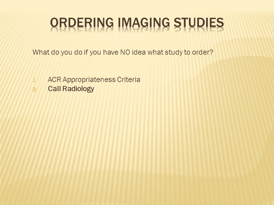 Ordering Imaging Studies