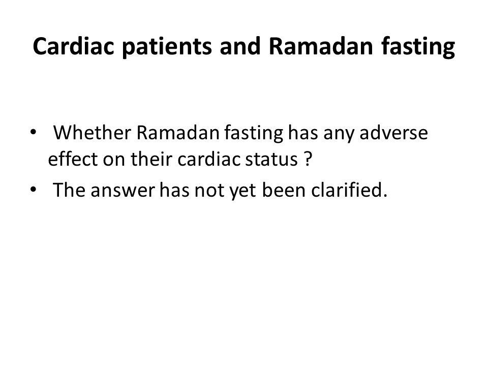 Cardiac patients and Ramadan fasting