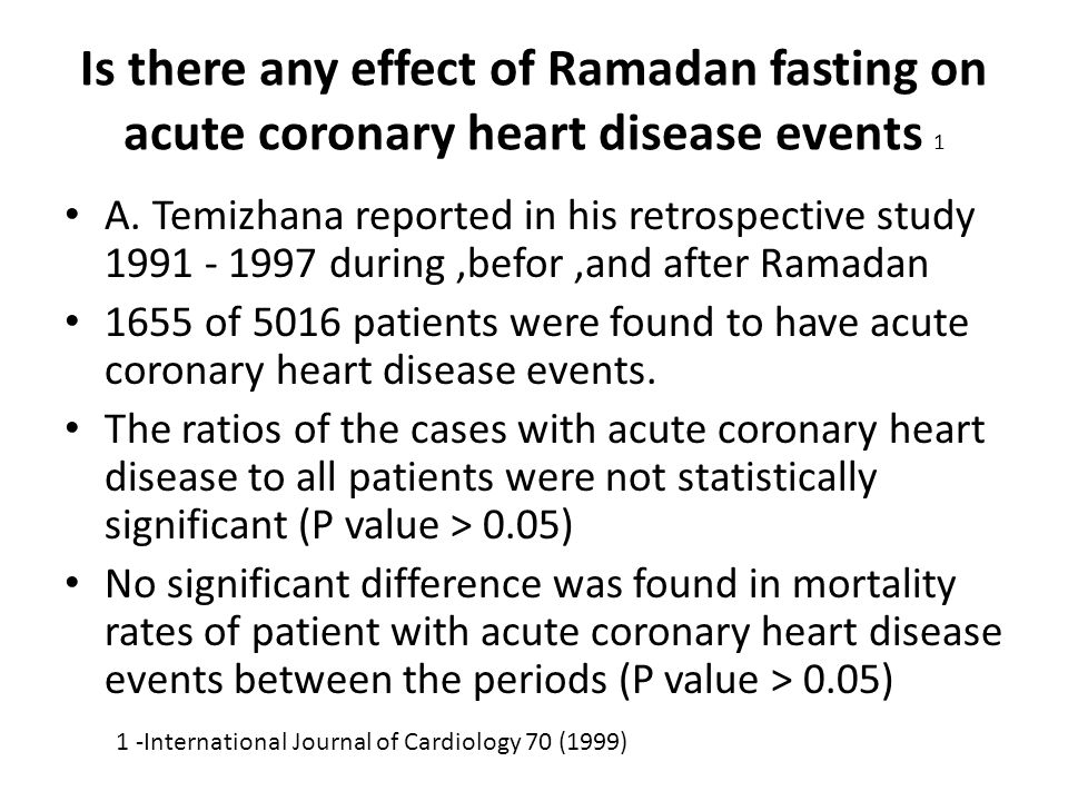 Is there any effect of Ramadan fasting on acute coronary heart disease events 1