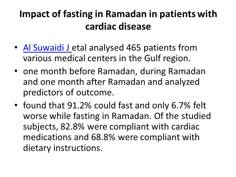Impact of fasting in Ramadan in patients with cardiac disease