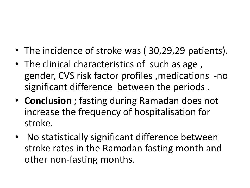 The incidence of stroke was ( 30,29,29 patients).