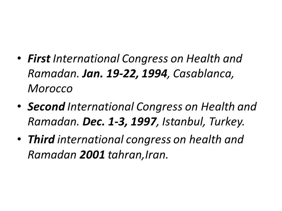 First International Congress on Health and Ramadan. Jan