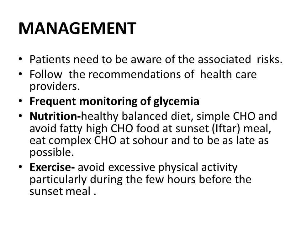 MANAGEMENT Patients need to be aware of the associated risks.