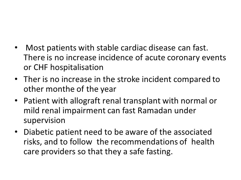 Most patients with stable cardiac disease can fast