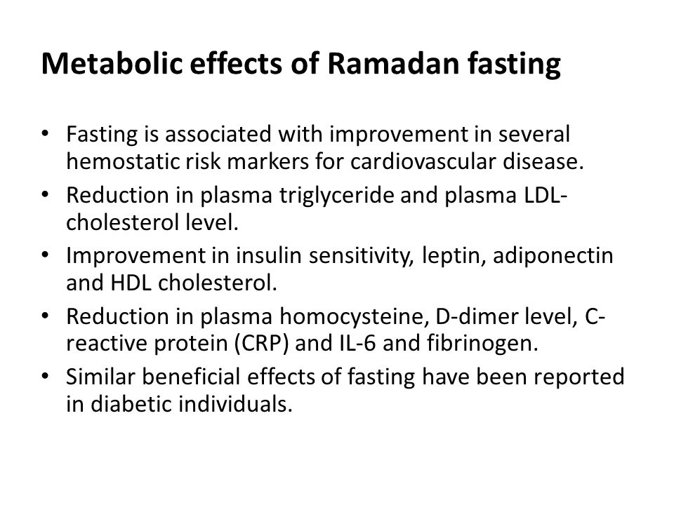 Metabolic effects of Ramadan fasting
