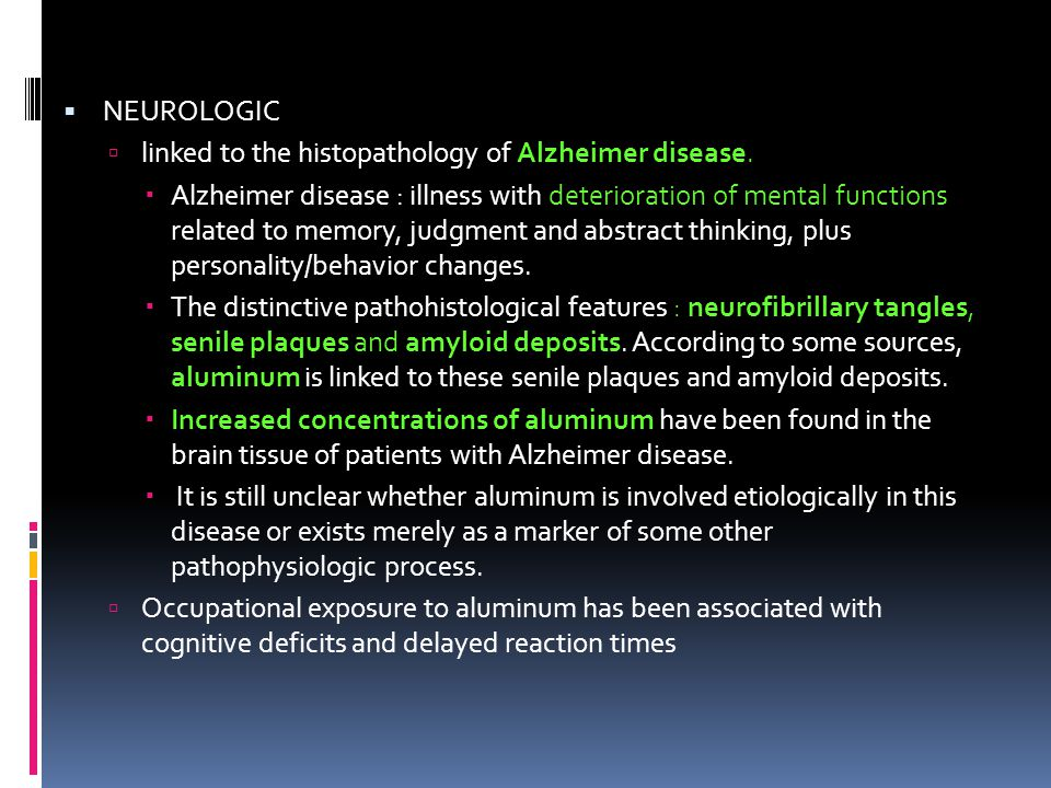linked to the histopathology of Alzheimer disease.