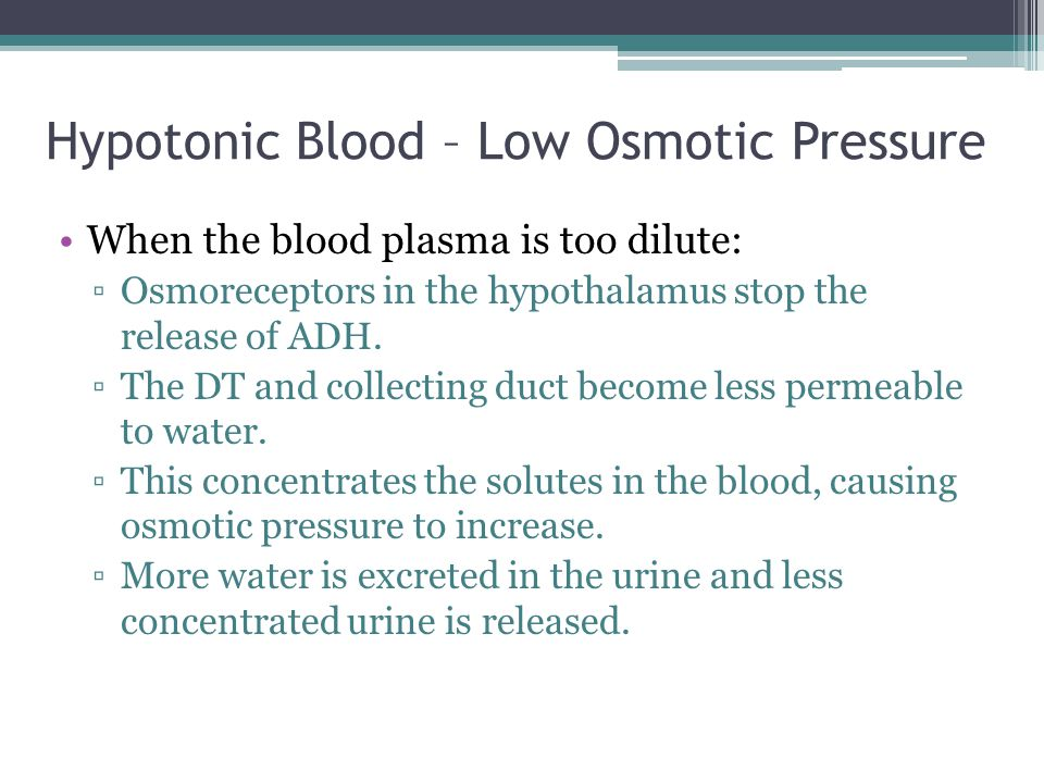 Hypotonic Blood – Low Osmotic Pressure