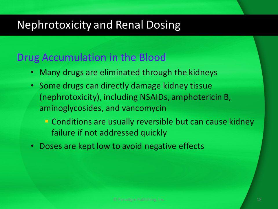 Nephrotoxicity and Renal Dosing