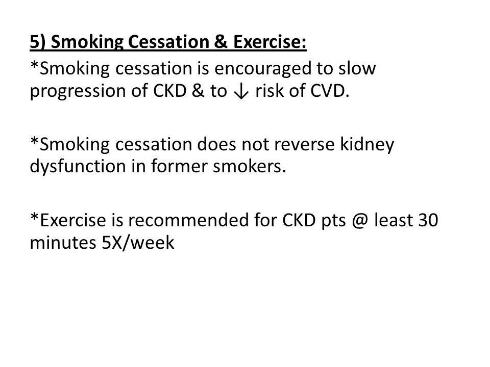 5) Smoking Cessation & Exercise: