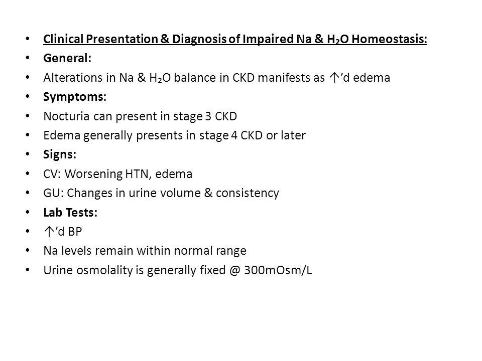 Clinical Presentation & Diagnosis of Impaired Na & H₂O Homeostasis: