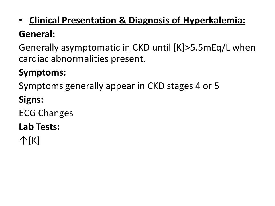 Clinical Presentation & Diagnosis of Hyperkalemia: