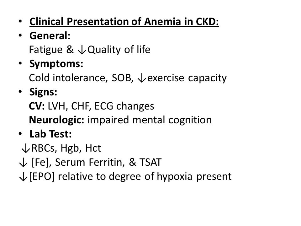 Clinical Presentation of Anemia in CKD: