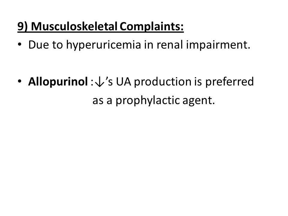 9) Musculoskeletal Complaints: