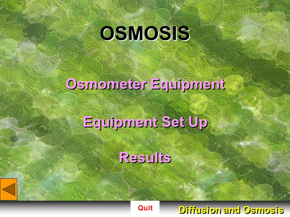 OSMOSIS Osmometer Equipment Equipment Set Up Results