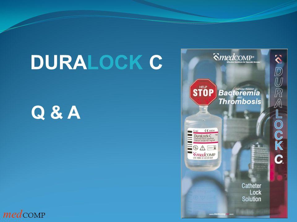 DURALOCK C Q & A medCOMP