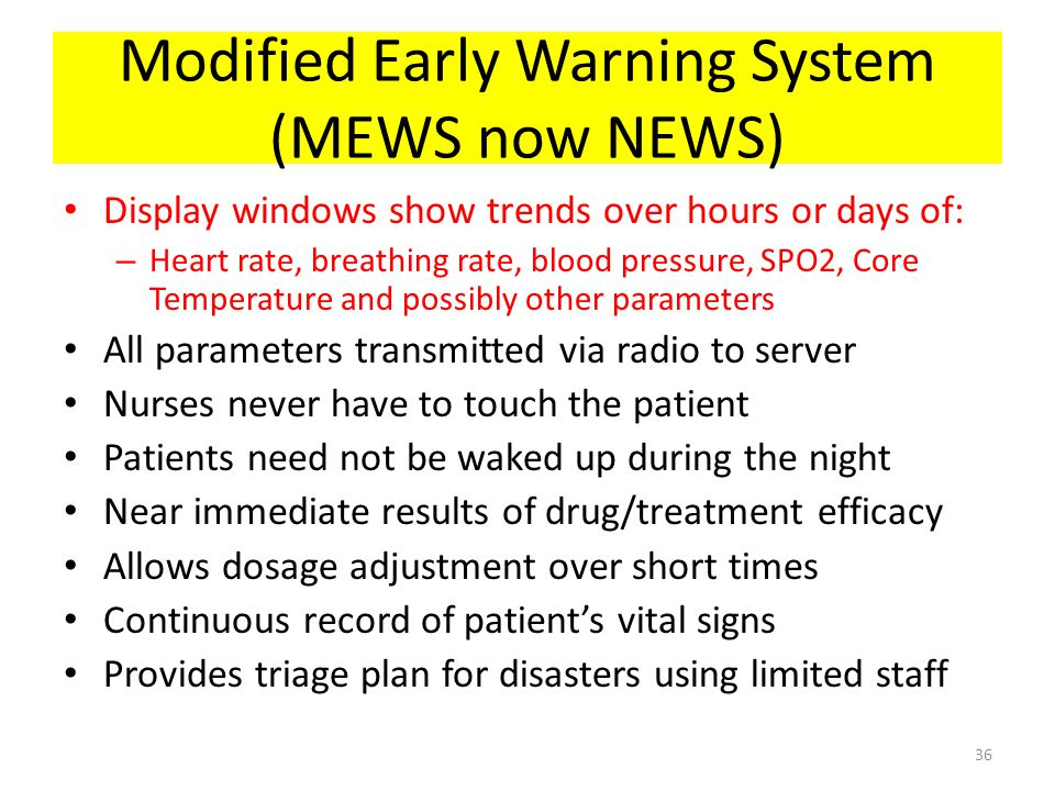 Modified Early Warning System (MEWS now NEWS)