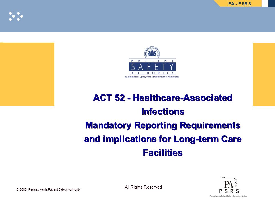 ACT 52 - Healthcare-Associated Infections