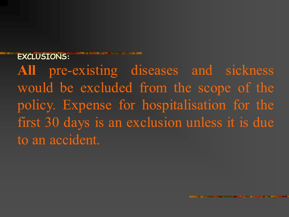EXCLUSIONS:
