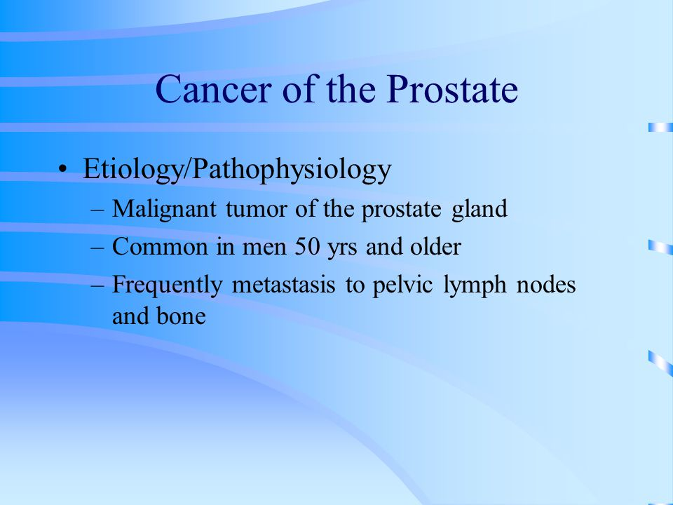 Cancer of the Prostate Etiology/Pathophysiology