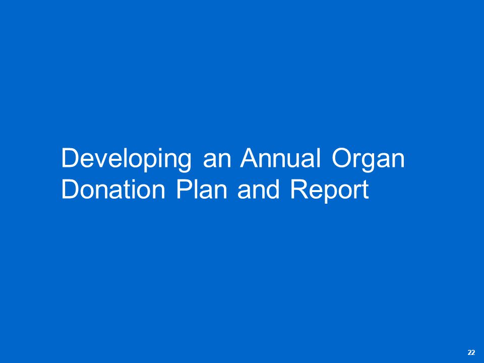 Developing an Annual Organ Donation Plan and Report
