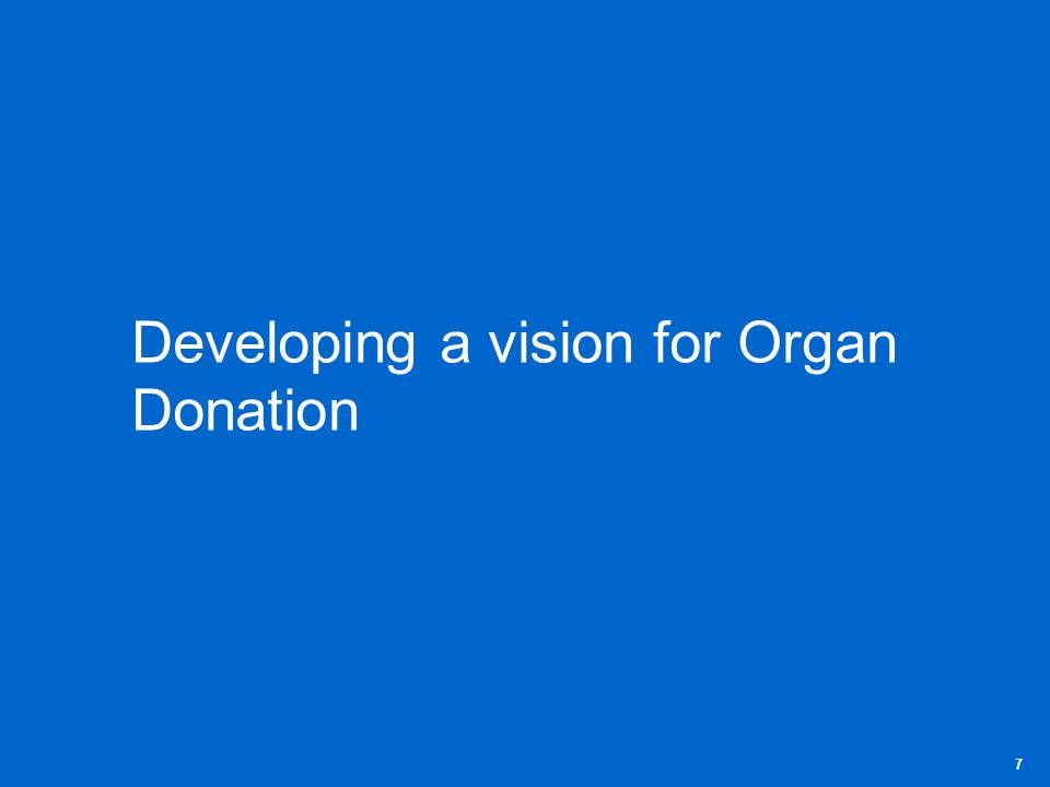 Developing a vision for Organ Donation