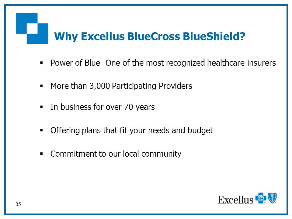 Why Excellus BlueCross BlueShield