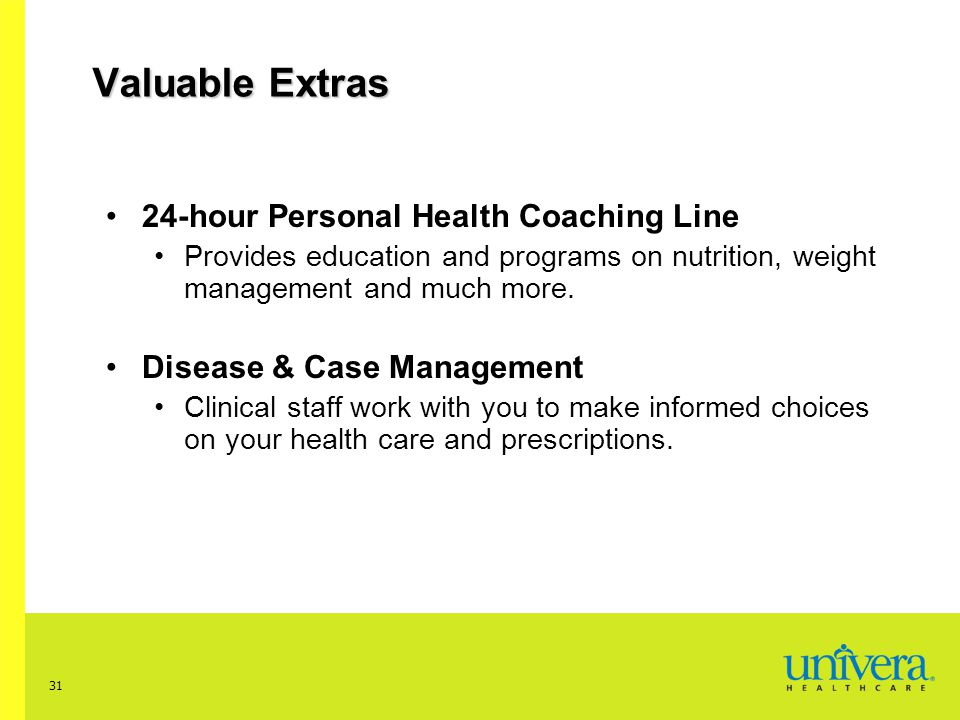 Valuable Extras 24-hour Personal Health Coaching Line