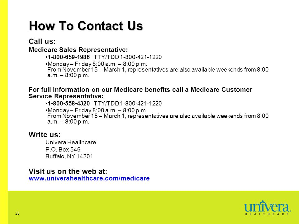 How To Contact Us Call us: Write us: