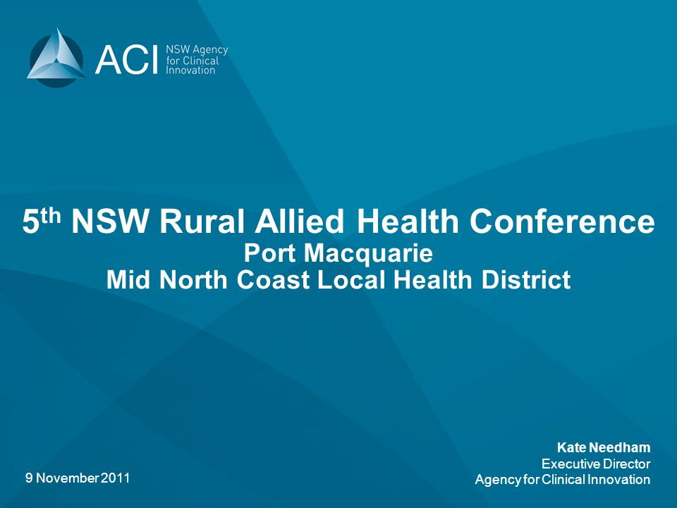 5th NSW Rural Allied Health Conference Port Macquarie Mid North Coast Local Health District