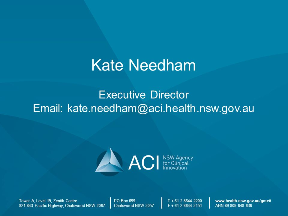 Email: kate.needham@aci.health.nsw.gov.au