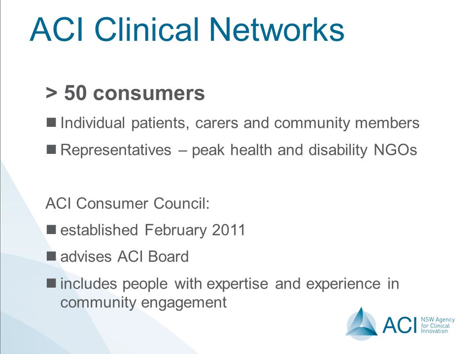 ACI Clinical Networks > 50 consumers