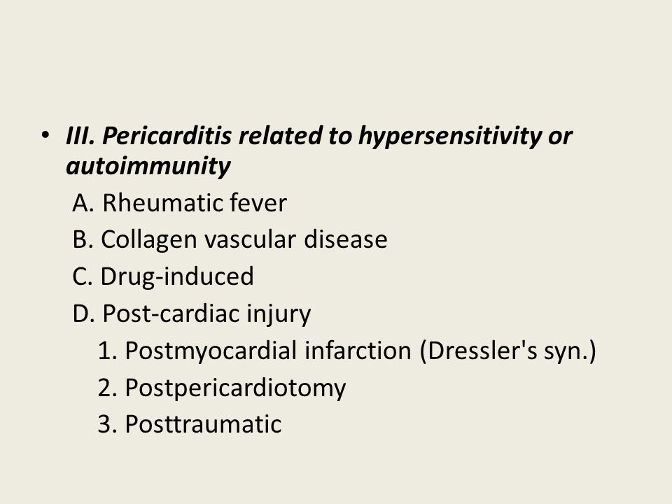 III. Pericarditis related to hypersensitivity or autoimmunity