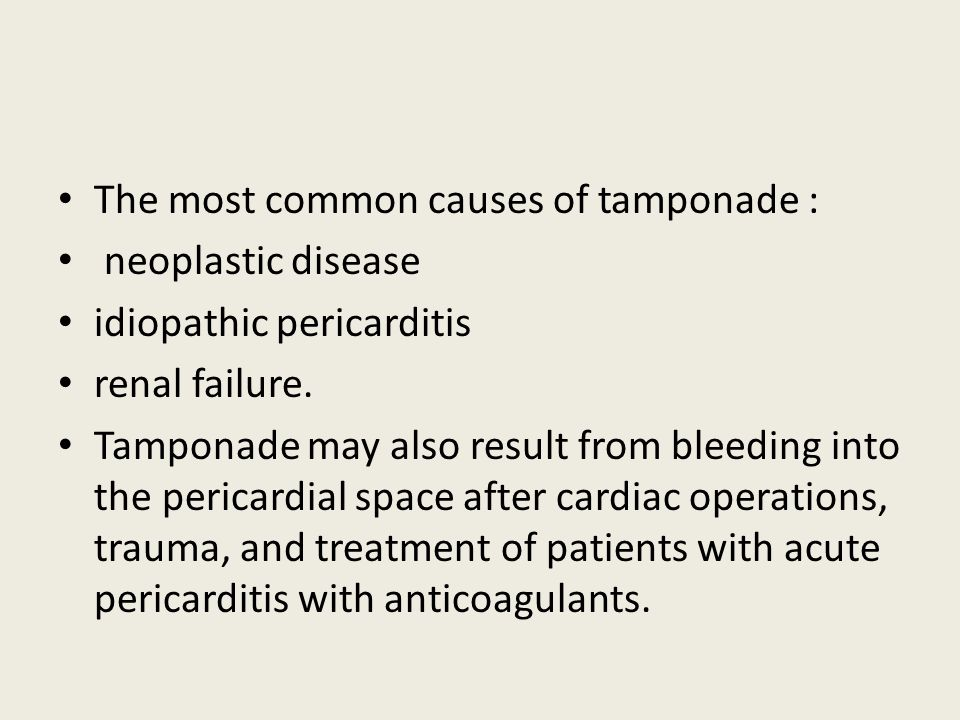 The most common causes of tamponade :