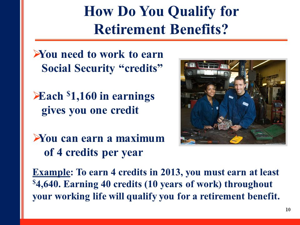 How Do You Qualify for Retirement Benefits