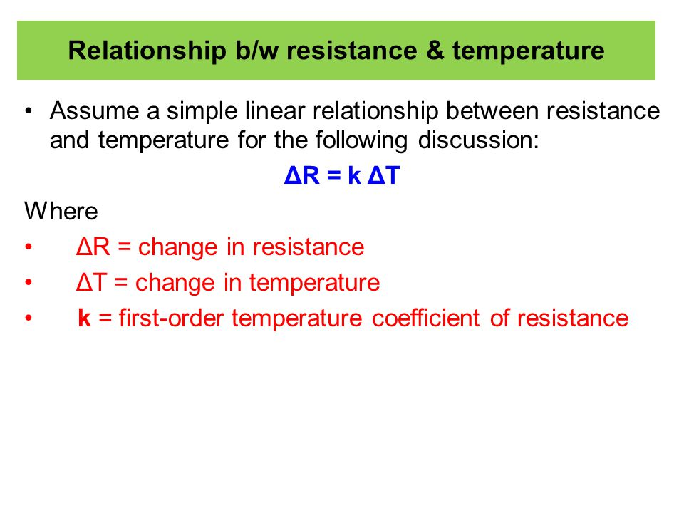 Relationship b/w resistance & temperature