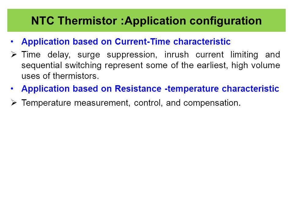 NTC Thermistor :Application configuration