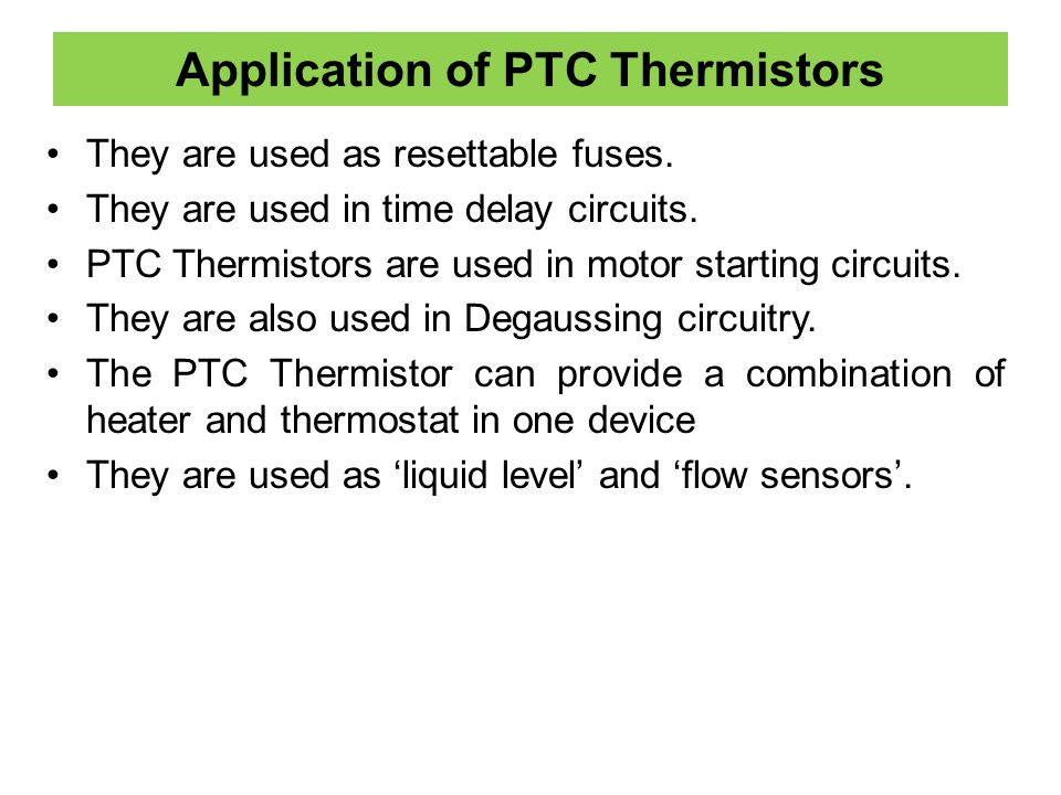 Application of PTC Thermistors
