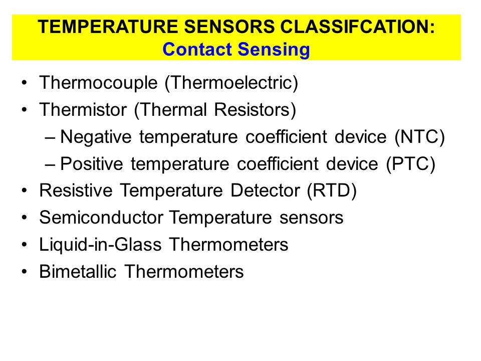 TEMPERATURE SENSORS CLASSIFCATION: Contact Sensing