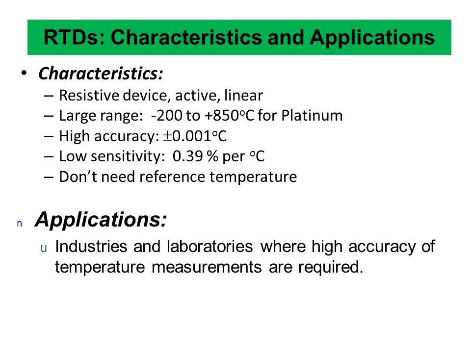 RTDs: Characteristics and Applications