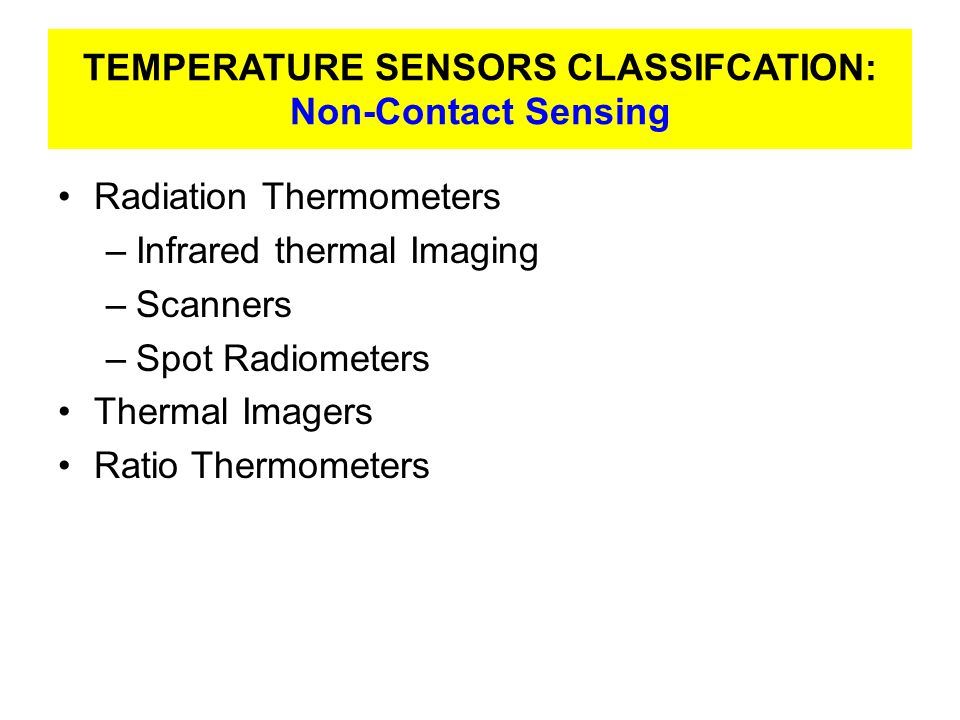 TEMPERATURE SENSORS CLASSIFCATION: Non-Contact Sensing