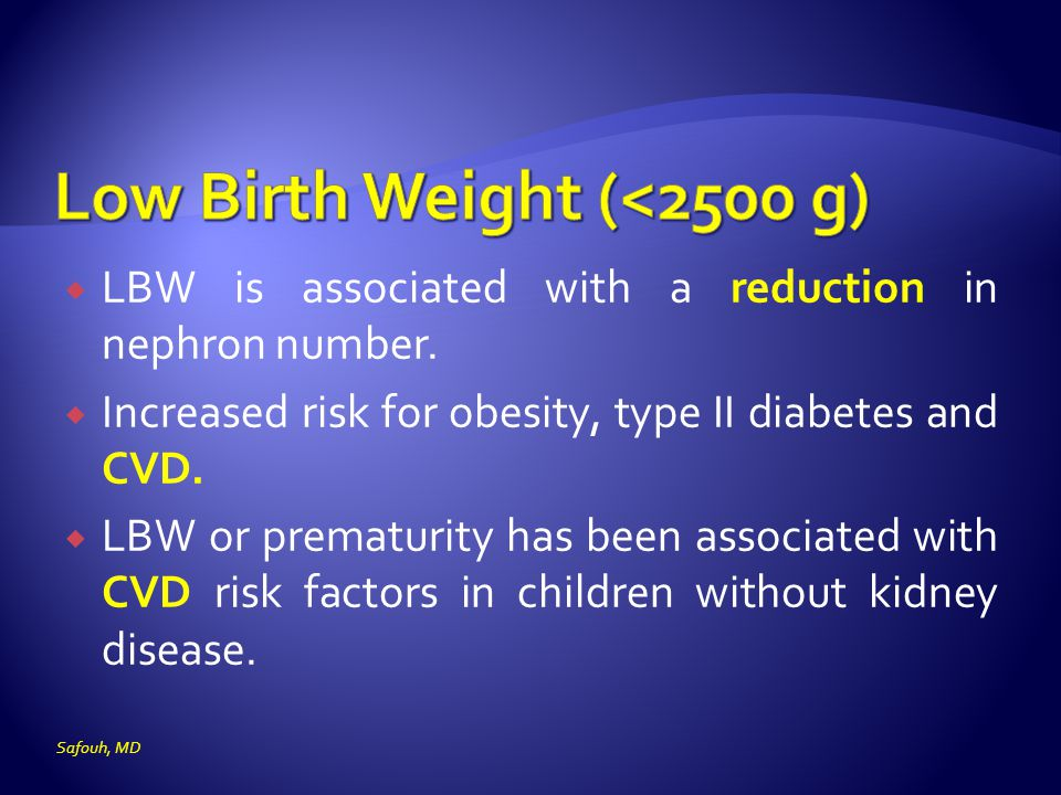 Low Birth Weight (<2500 g)