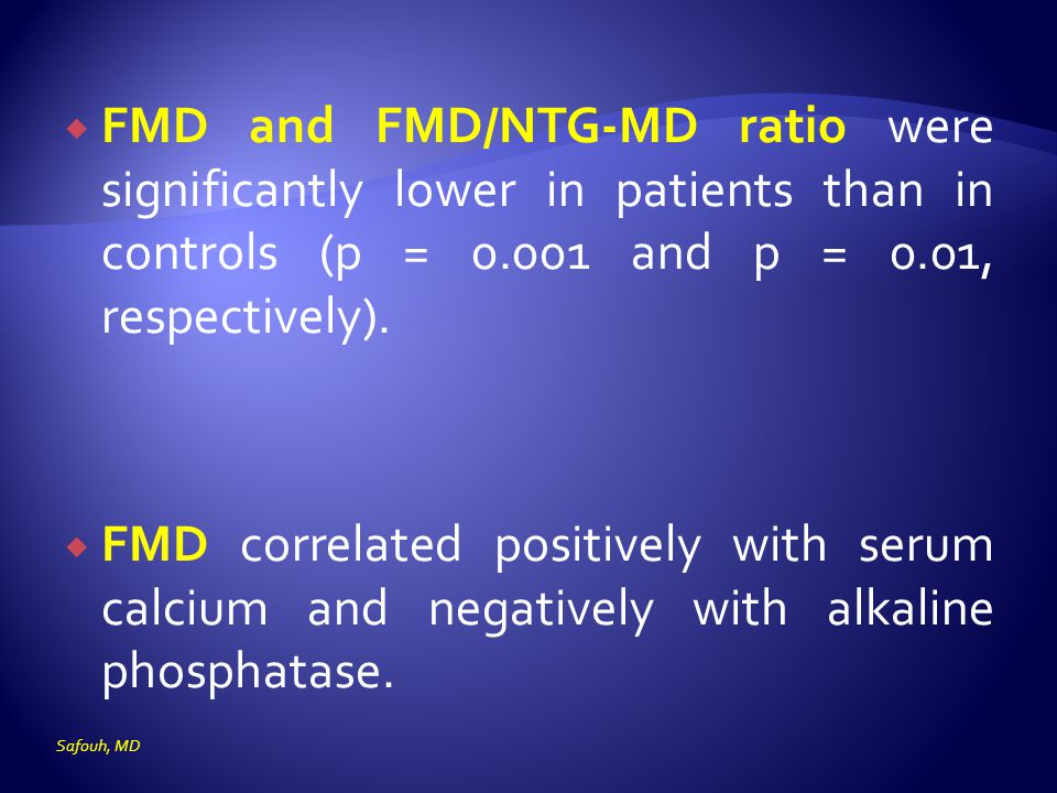FMD and FMD/NTG-MD ratio were significantly lower in patients than in controls (p = 0.001 and p = 0.01, respectively).