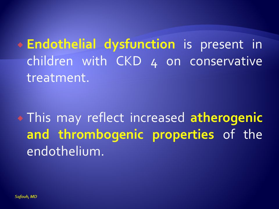 Endothelial dysfunction is present in children with CKD 4 on conservative treatment.