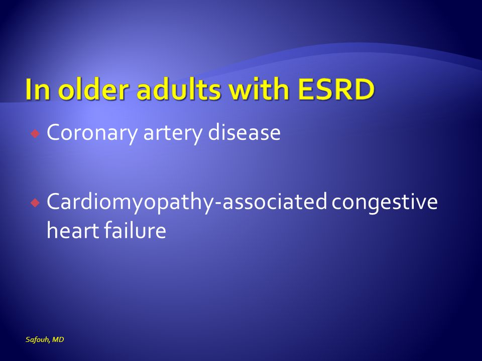 In older adults with ESRD